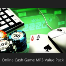 Online Cash Game MP3 Value Pack
